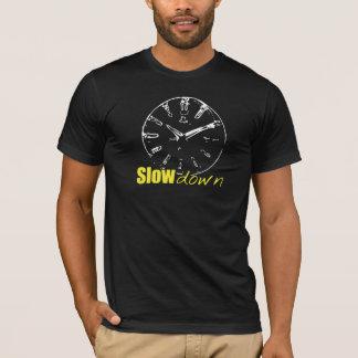 Decorative - Slow down T-Shirt