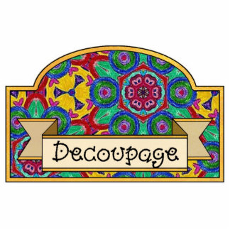 Decoupage - Decorative Sign Statuette