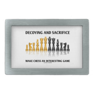 Decoying And Sacrifice Make Chess Interesting Game Belt Buckle