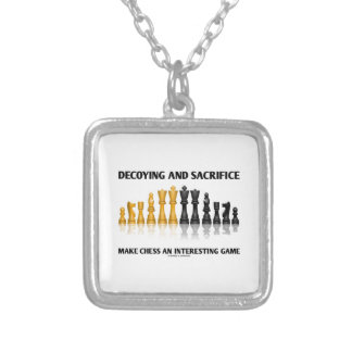Decoying And Sacrifice Make Chess Interesting Game Silver Plated Necklace