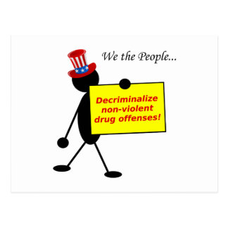Decriminalize las ofensas no violentas de la droga tarjeta postal