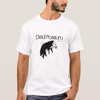 Ded Possum T-Shirt