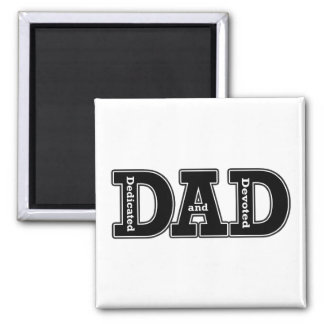 Dedicated and Devoted Dad Typographic 2 Inch Square Magnet