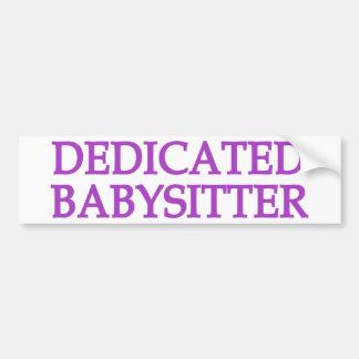 Dedicated Babysitter Bumper Sticker