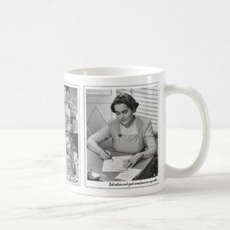"""Dedication and good conscience are my credo."" Coffee Mug"