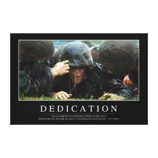 Dedication: Inspirational Quote Canvas Print