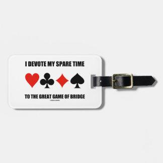 Dedico mi tiempo libre al gran juego del puente etiquetas bolsa