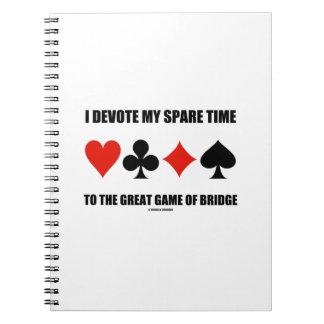 Dedico mi tiempo libre al gran juego del puente libro de apuntes