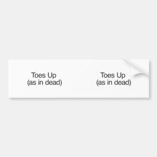 Dedos del pie para arriba como en muertos etiqueta de parachoque