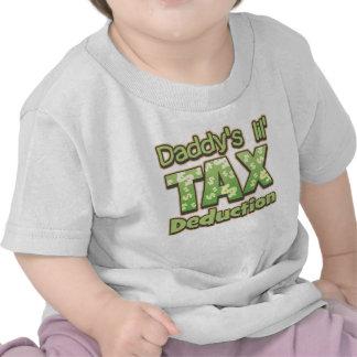 Deducción fiscal de Lil del papá Camiseta