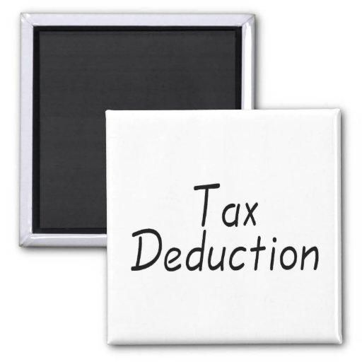 Deducción fiscal imán cuadrado