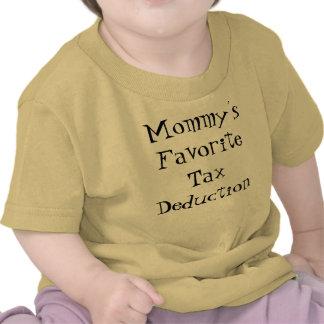 Deducción fiscal preferida de la mamá camiseta