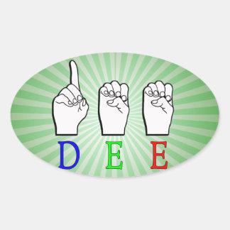 DEE FINGERSPELLED ASL NAME SIGN OVAL STICKER