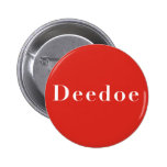 Deedoe Red Pinback Button