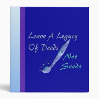Deeds Not Seeds Binder