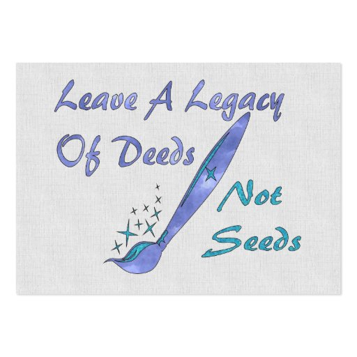 Deeds Not Seeds Large Business Cards (Pack Of 100)