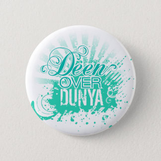'DEEN OVER DUNYA' Turquoise Pinback Button