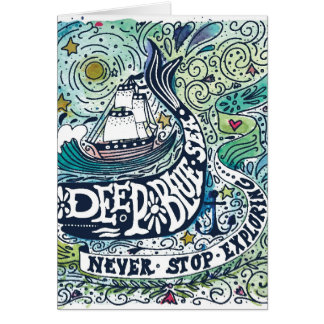 Deep Blue Sea |Never Stop Exploring Card
