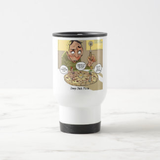 Deep Dish Pizza Funny Philosophical 15 Oz Stainless Steel Travel Mug