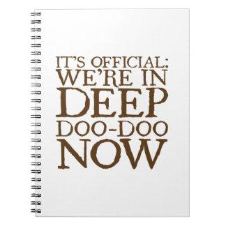 DEEP DOO-DOO in brown Notebook