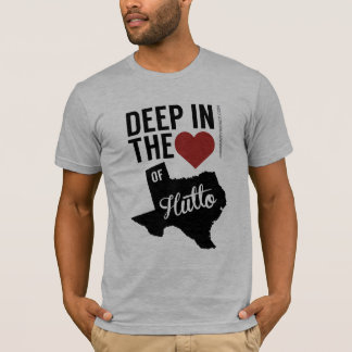 Deep in the Heart of Hutto local Texas T-shirt