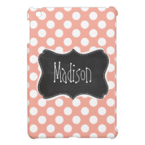 Deep Peach Polka Dots; Chalkboard iPad Mini Cover