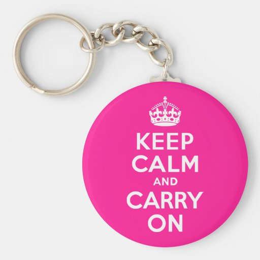 Deep Pink Keep Calm and Carry On Key Chains
