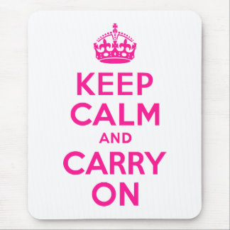 Deep Pink Keep Calm and Carry On Mouse Pad
