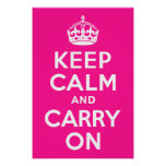Deep Pink Keep Calm and Carry On Posters