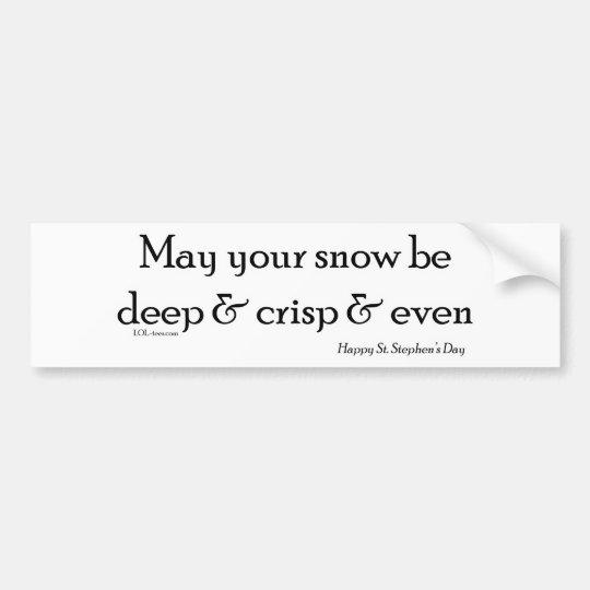 Deep Snow Bumper Sticker