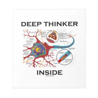 Deep Thinker Inside (Neuron Synapse) Note Pad