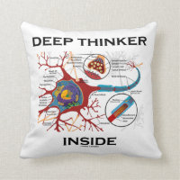 Deep Thinker Inside (Neuron Synapse) Throw Pillows