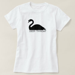 Deep Throat T-Shirt with Swan