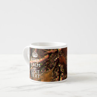 Deep Woods Camouflage Keep Calm Have Your Text Espresso Cup