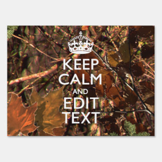 Deep Woods Camouflage Keep Calm Have Your Text Lawn Sign