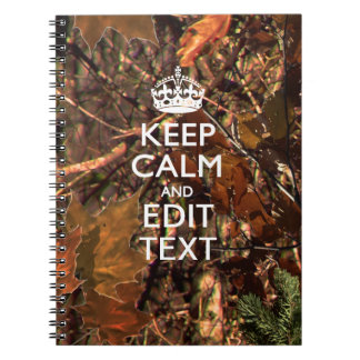 Deep Woods Camouflage Keep Calm Have Your Text Notebook