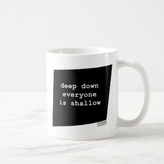 deepdowneveryoneisshallow.jpg taza básica blanca