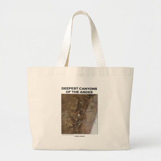 Deepest Canyons Of The Andes (Picture Earth) Large Tote Bag