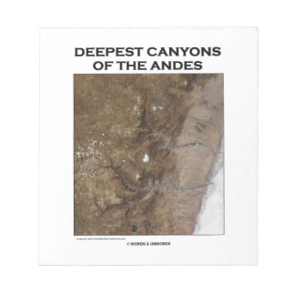 Deepest Canyons Of The Andes Picture Earth Notepad