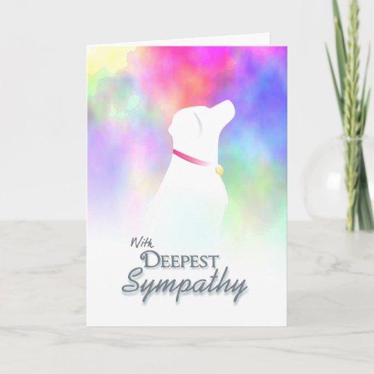 deepest sympathy dog loss dog sympathy card
