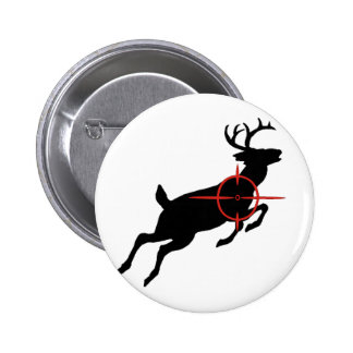 Deer Hunting- Deer with crosshairs on it Pinback Button