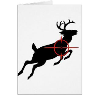 Deer Hunting- Deer with crosshairs on it Card