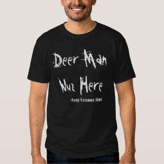 Deer Man Wuz Here Tshirts