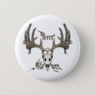Deer slayer button