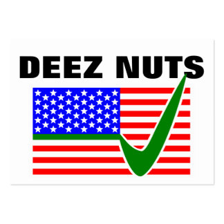 DEEZ NUTS for President 2016 Large Business Card