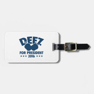 Deez Nuts For President Luggage Tag