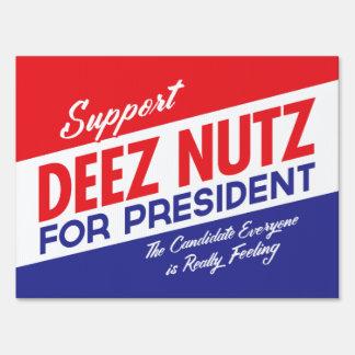 Deez Nutz for President Yard Sign