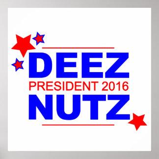 Deez Nutz - President 2016 Poster
