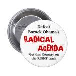 Defeat Barack Obama's RADICAL AGENDA . . . Buttons