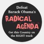 Defeat Barack Obama's RADICAL AGENDA . . . Round Sticker
